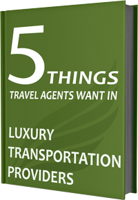 5 Things Travel Agents Want In Luxury Transportation
