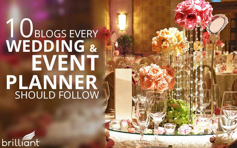 10 Blogs Every Wedding/Event Planner Should Follow
